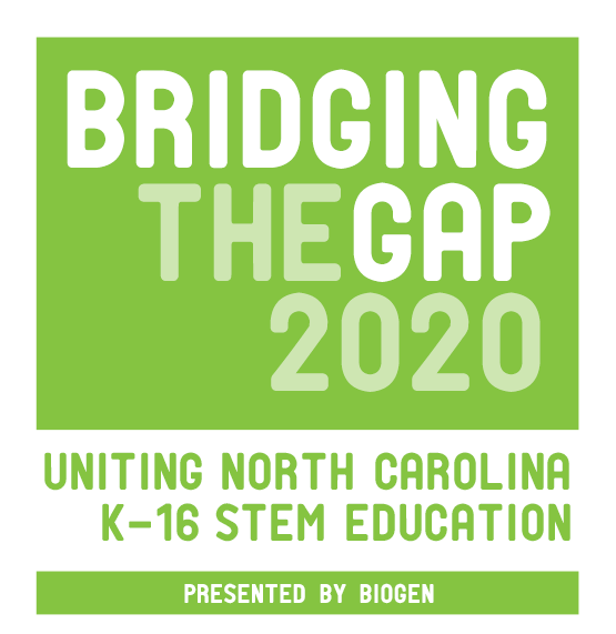 Bridging the Gap 2020: Uniting North Carolina K-16 STEM Education